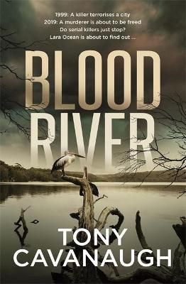 Blood River by Tony Cavanaugh