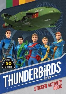 Thunderbirds Are Go Sticker Activity Book book