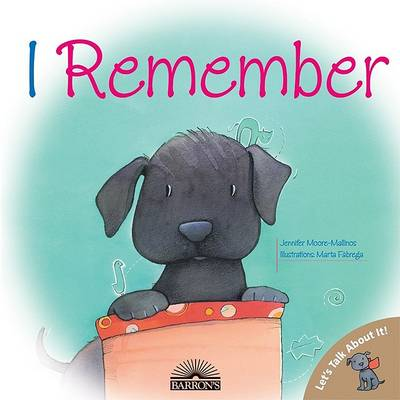I Remember by Jennifer Moore-Mallinos