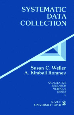 Systematic Data Collection by Susan C. Weller