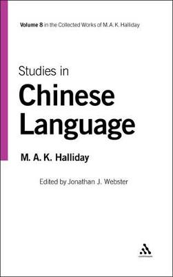 Studies in Chinese Language by M. A. K. Halliday