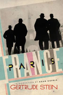 Paris France by MS Gertrude Stein