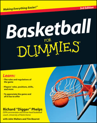 Basketball For Dummies by Richard Phelps