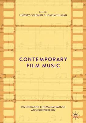 Contemporary Film Music by Lindsay Coleman