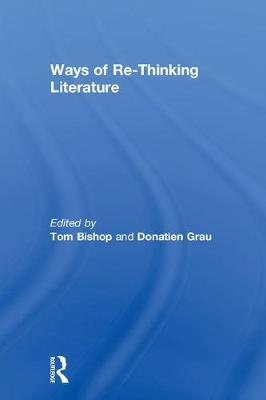 Ways of Re-Thinking Literature book