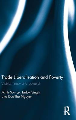 Trade Liberalisation and Poverty book