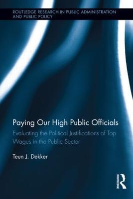 Paying Our High Public Officials by Teun J. Dekker