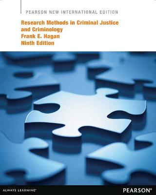 Research Methods in Criminal Justice and Criminology: Pearson New International Edition by Frank E. Hagan