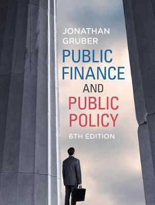 Public Finance Public Policy by Jonathan Gruber