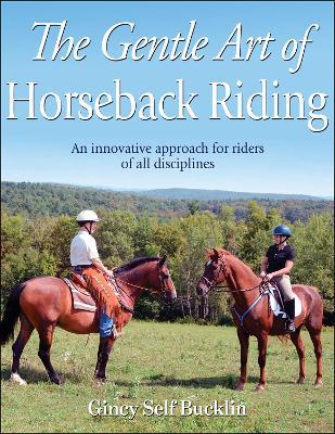 Gentle Art of Horseback Riding by Gincy Self Bucklin