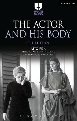 The Actor and His Body by Litz Pisk