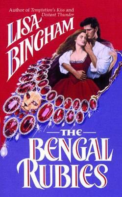 The Bengal Rubies by Lisa Bingham