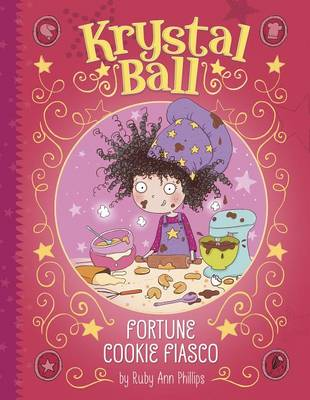 Fortune Cookie Fiasco by Ruby Ann Phillips