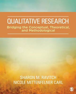 Qualitative Research by Sharon M. Ravitch