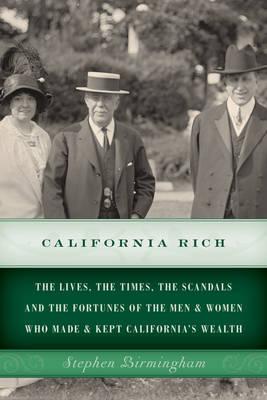 California Rich by Stephen Birmingham