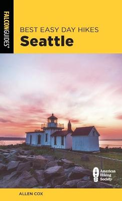 Best Easy Day Hikes Seattle by Allen Cox