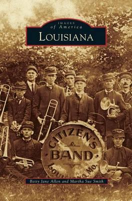 Louisiana by Betty Jane Allen