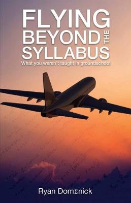Flying Beyond the Syllabus by Ryan Domenick