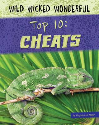 Top 10: Cheats by Virginia Loh-Hagan
