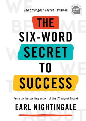 The Six-Word Secret to Success book