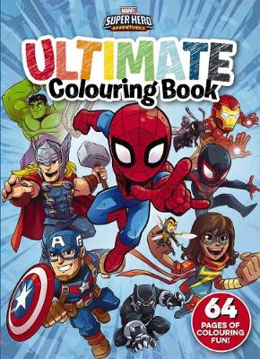 Marvel: Super Hero Adventures Ultimate Colouring Book by