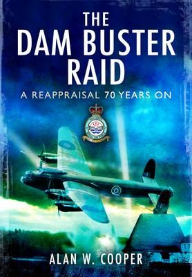 Dam Buster Raid by Alan Cooper