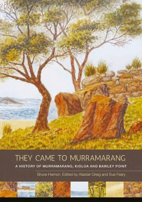 They Came to Murramarang by Bruce Hamon