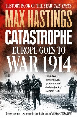 Catastrophe by Sir Max Hastings