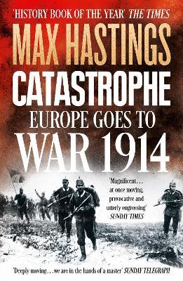 Catastrophe by Sir Max Hastings
