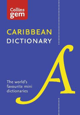 Collins Caribbean Dictionary Gem Edition by Collins Dictionaries