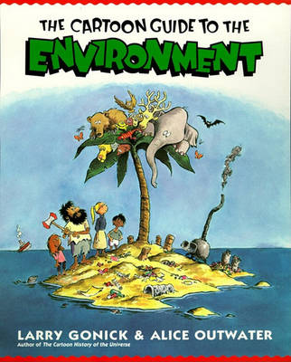 Cartoon Guide to the Environment by Alice B. Outwater