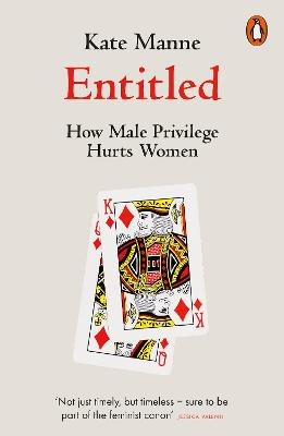 Entitled: How Male Privilege Hurts Women book