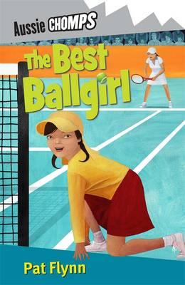 The Best Ballgirl: Aussie Chomps by Pat Flynn