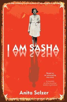 I Am Sasha by Anita Selzer