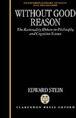 Without Good Reason by Edward Stein