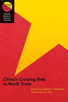 China's Growing Role in World Trade by Robert C. Feenstra