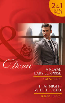 A Royal Baby Surprise by Cat Schield