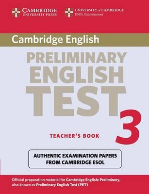 Cambridge Preliminary English Test 3 Teacher's Book by Cambridge ESOL