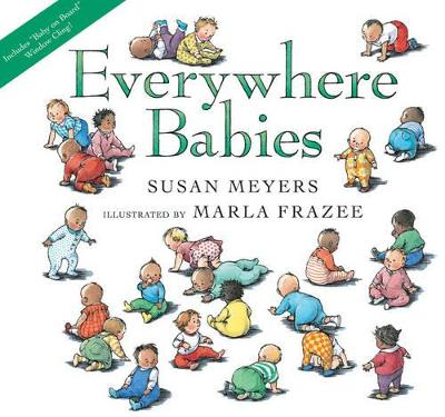 Everywhere Babies by Susan Meyers