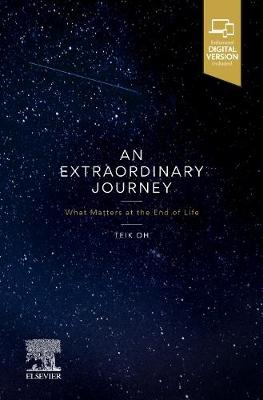 An Extraordinary Journey: What matters at the end of life book