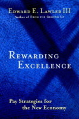 Rewarding Excellence by Edward E. Lawler, III