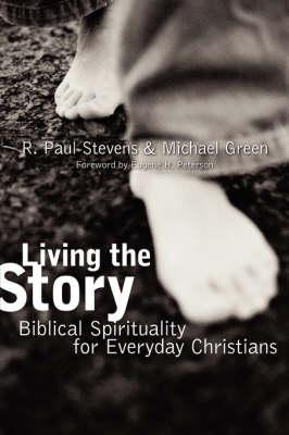Living the Story by R. Paul Stevens