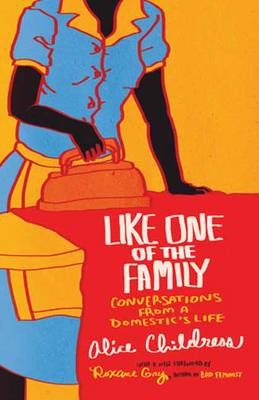 Like One of the Family by Alice Childress