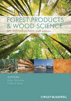 Forest Products and Wood Science by Rubin Shmulsky