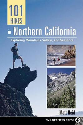 101 Hikes in Northern California book