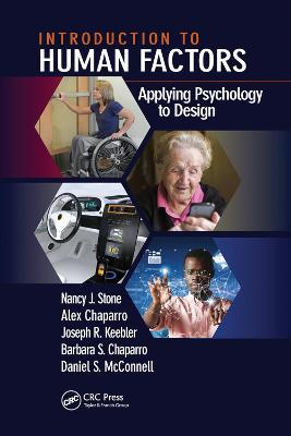 Introduction to Human Factors: Applying Psychology to Design by Nancy J. Stone