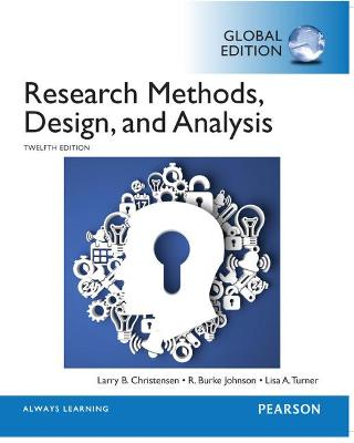 Research Methods, Design, and Analysis, Global Edition by Larry B. Christensen