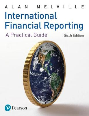 International Financial Reporting by Alan Melville