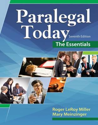 Paralegal Today: The Essentials by Mary Meinzinger