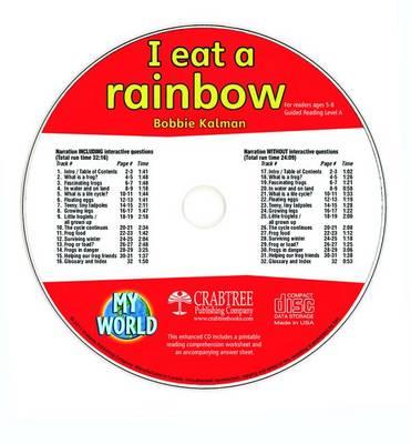 I Eat a Rainbow - CD Only by Bobbie Kalman